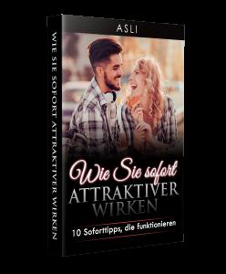 Wie sie sofort attraktiver wirken